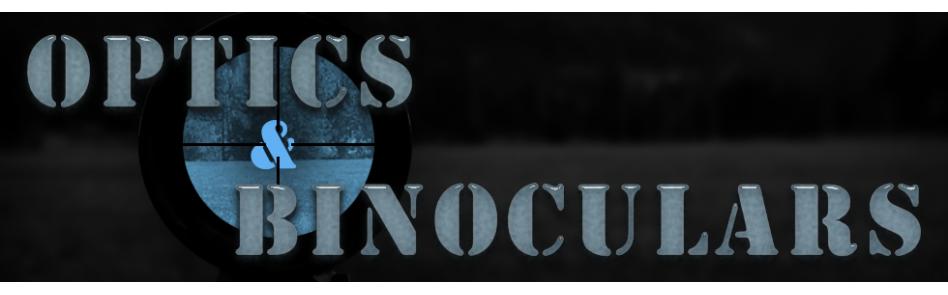 Optics / Binoculars